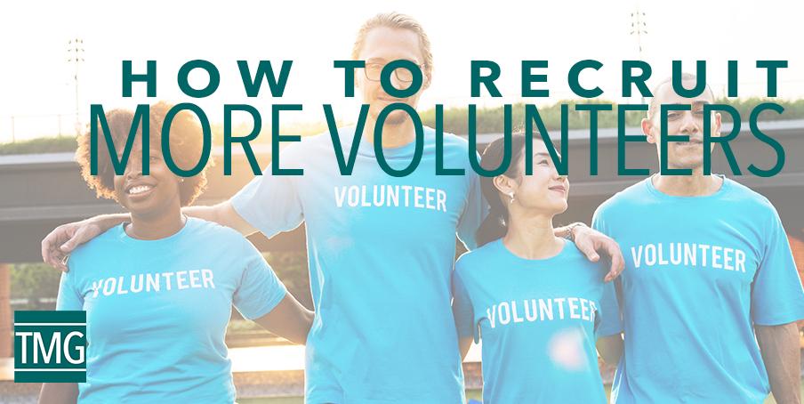 How to Recruit More Volunteers