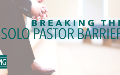 Breaking the Solo Pastor Barrier