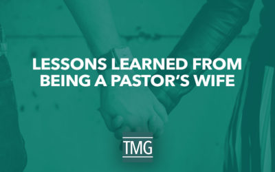 Lessons Learned From Being a Pastor's Wife