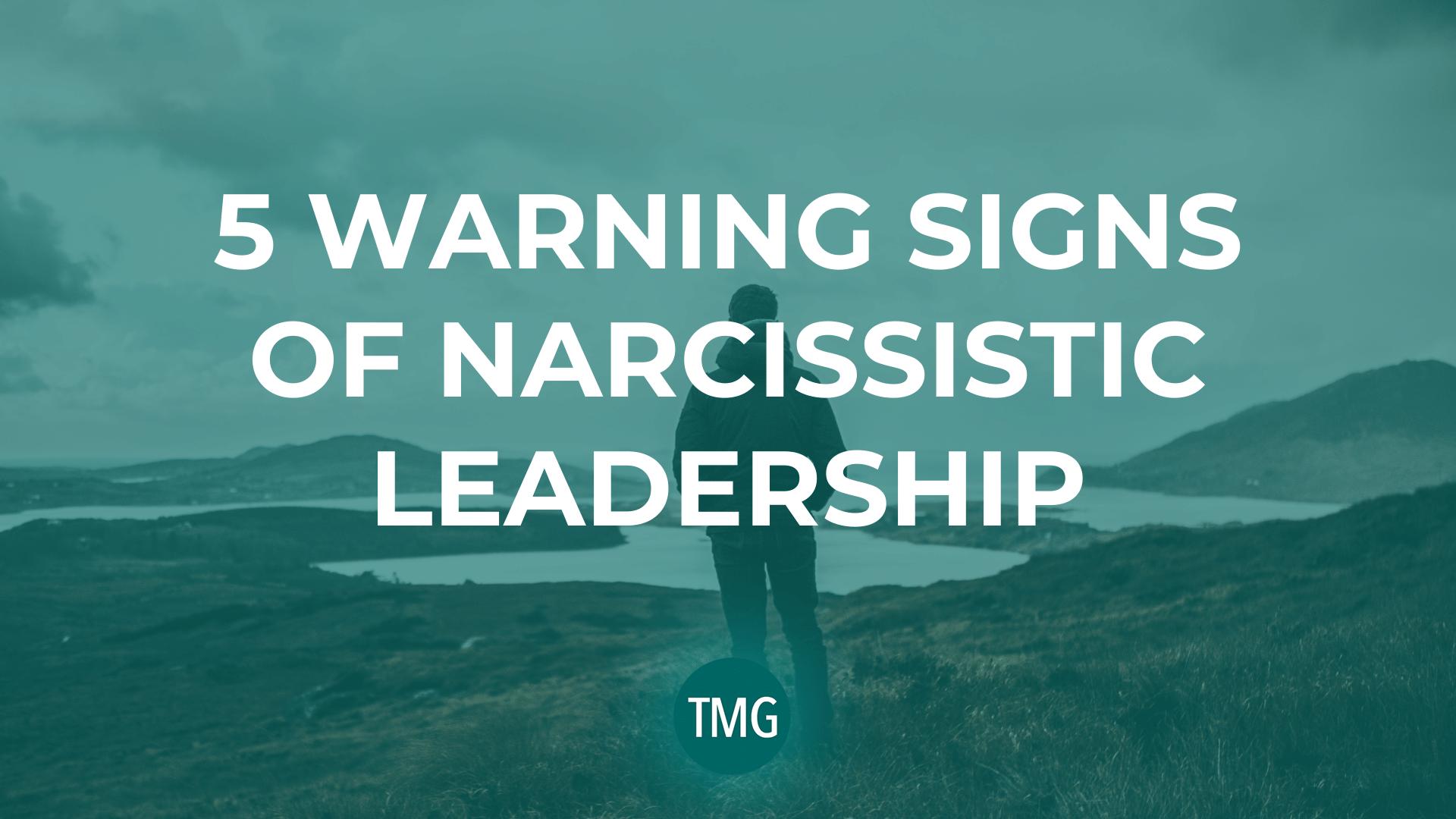 5-warning-signs-of-narcissistic-leadership-leader-image