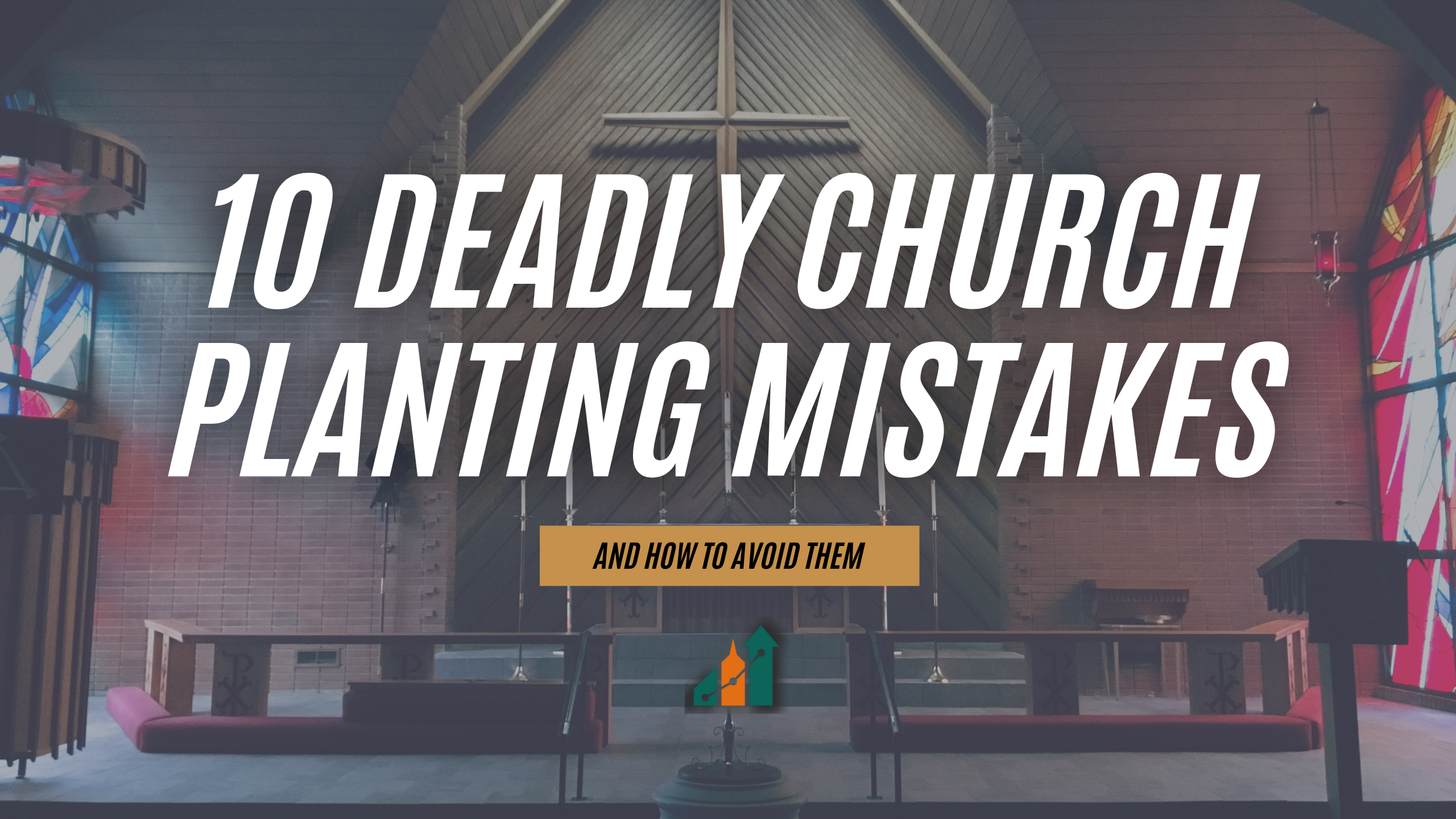 10-deadly-church-planting-mistakes_header-image