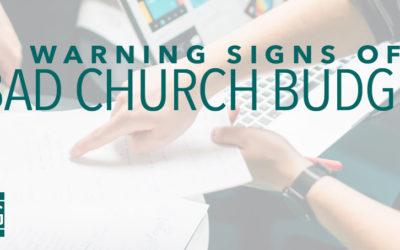 Warning Signs of a Bad Church Budget