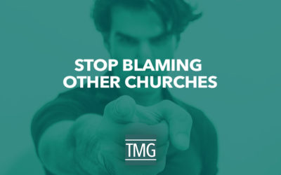 Stop Blaming Other Churches
