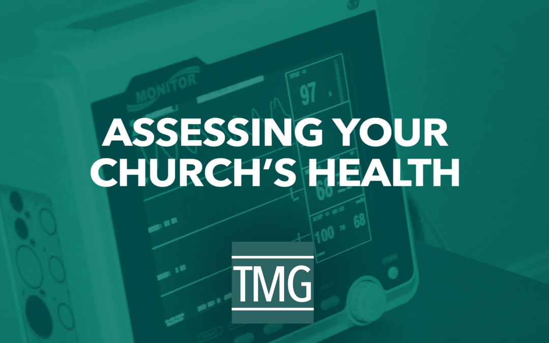 Assessing Your Church's Health | Church Revitalization Podcast Ep. 4