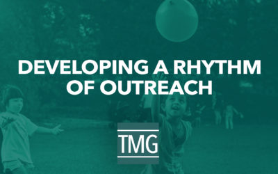 Developing a Rhythm of Outreach | Church Revitalization Podcast Ep. 9