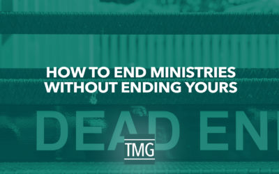 How to End Ministries without Ending Yours