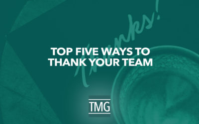 Top Five Ways to Thank Your Team