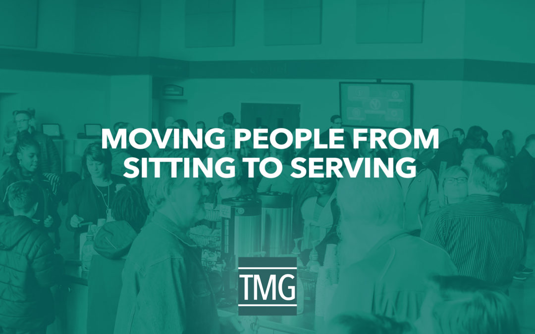 Moving People from Sitting to Serving