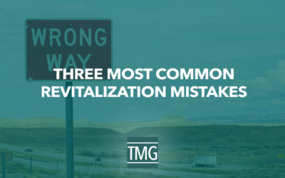 Three Most Common Revitalization Mistakes