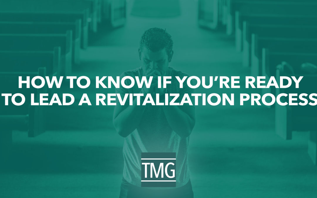 How to Know if You're Ready to Lead a Revitalization Process