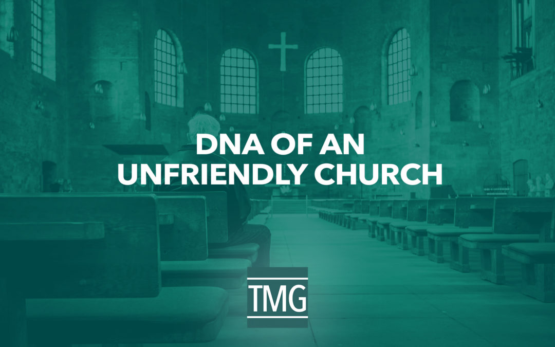 DNA of an Unfriendly Church
