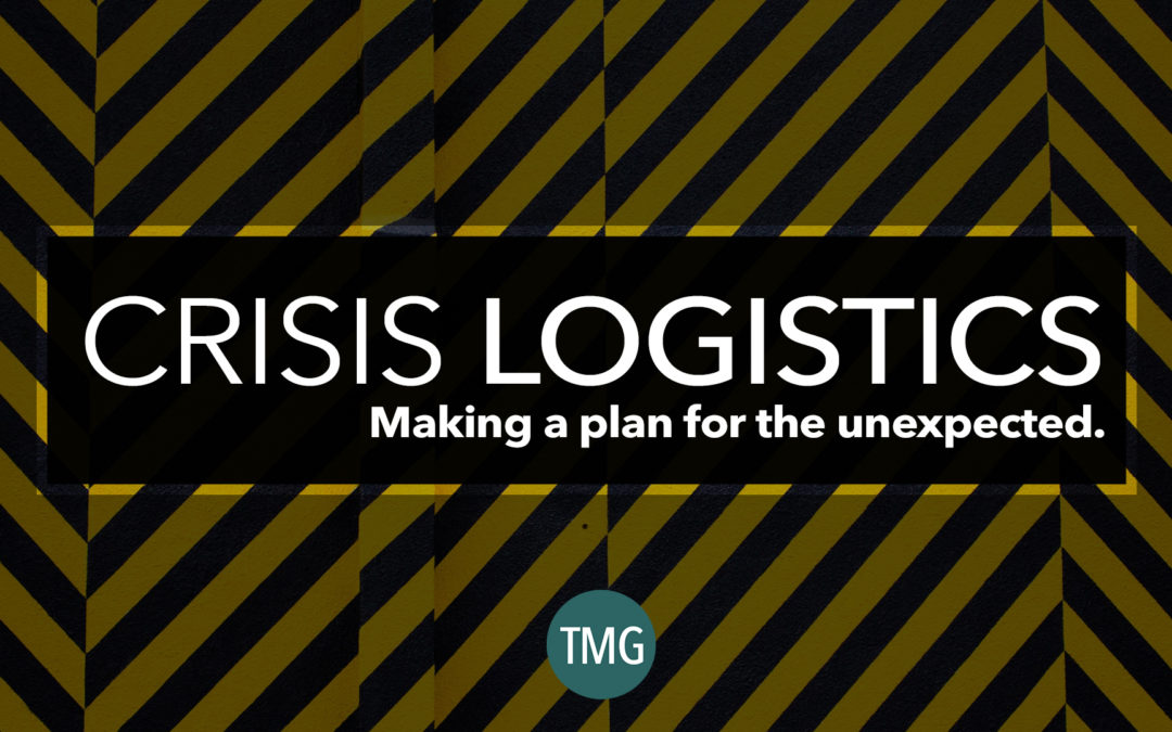Developing a Crisis Logistics Plan