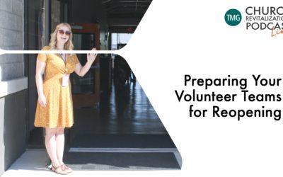 Preparing Your Volunteer Teams for Reopening