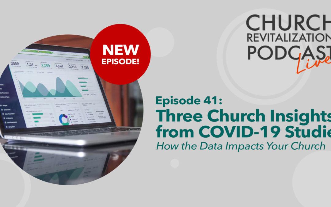 Three Church Insights from COVID-19 Studies