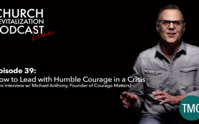Leading with Humble Courage in a Crisis