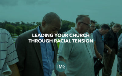 Leading Your Church Through Racial Tension
