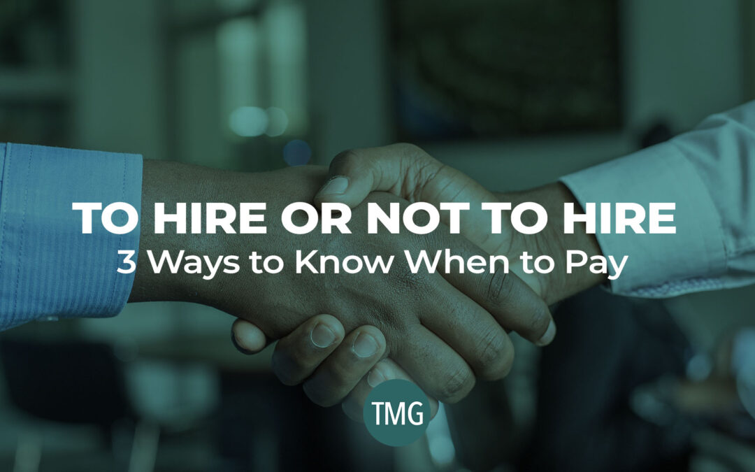 To Hire or Not to Hire