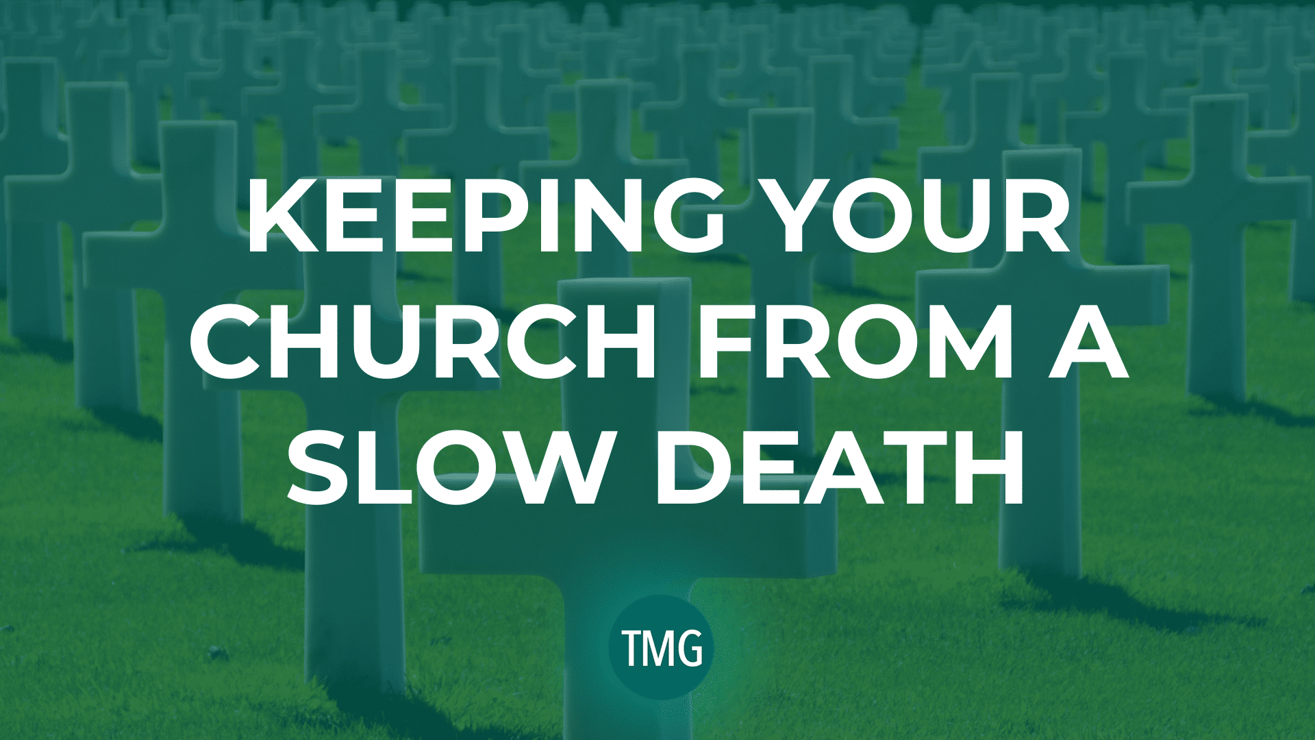 keeping-your-church-from-a-slow-death-header-image