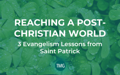 Reaching a Post-Christian World: 3 Evangelism Lessons from Saint Patrick