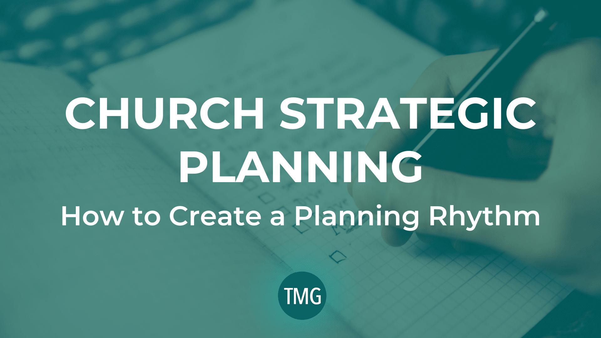 church-strategic-planning-create-a-planning-rhythm-header-image