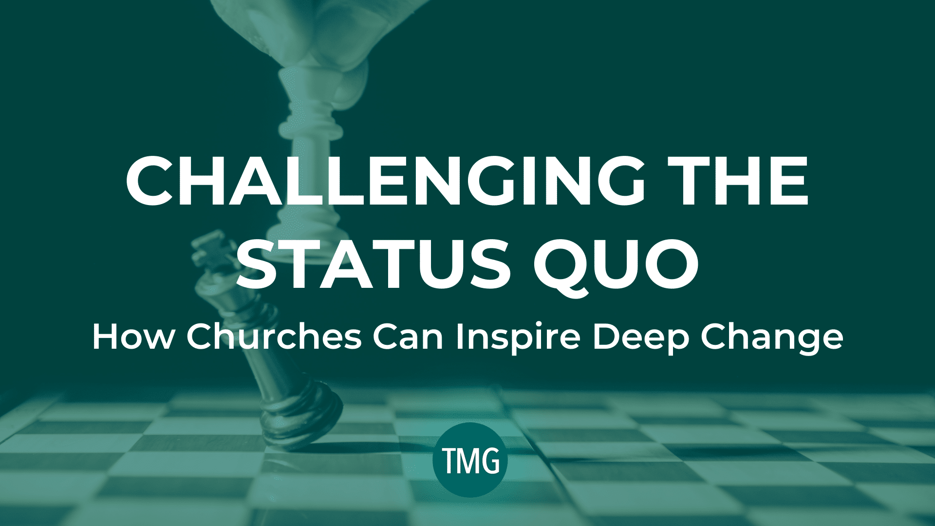 challenging-the-status-quo-how-churches-can-inspire-deep-change-header-image