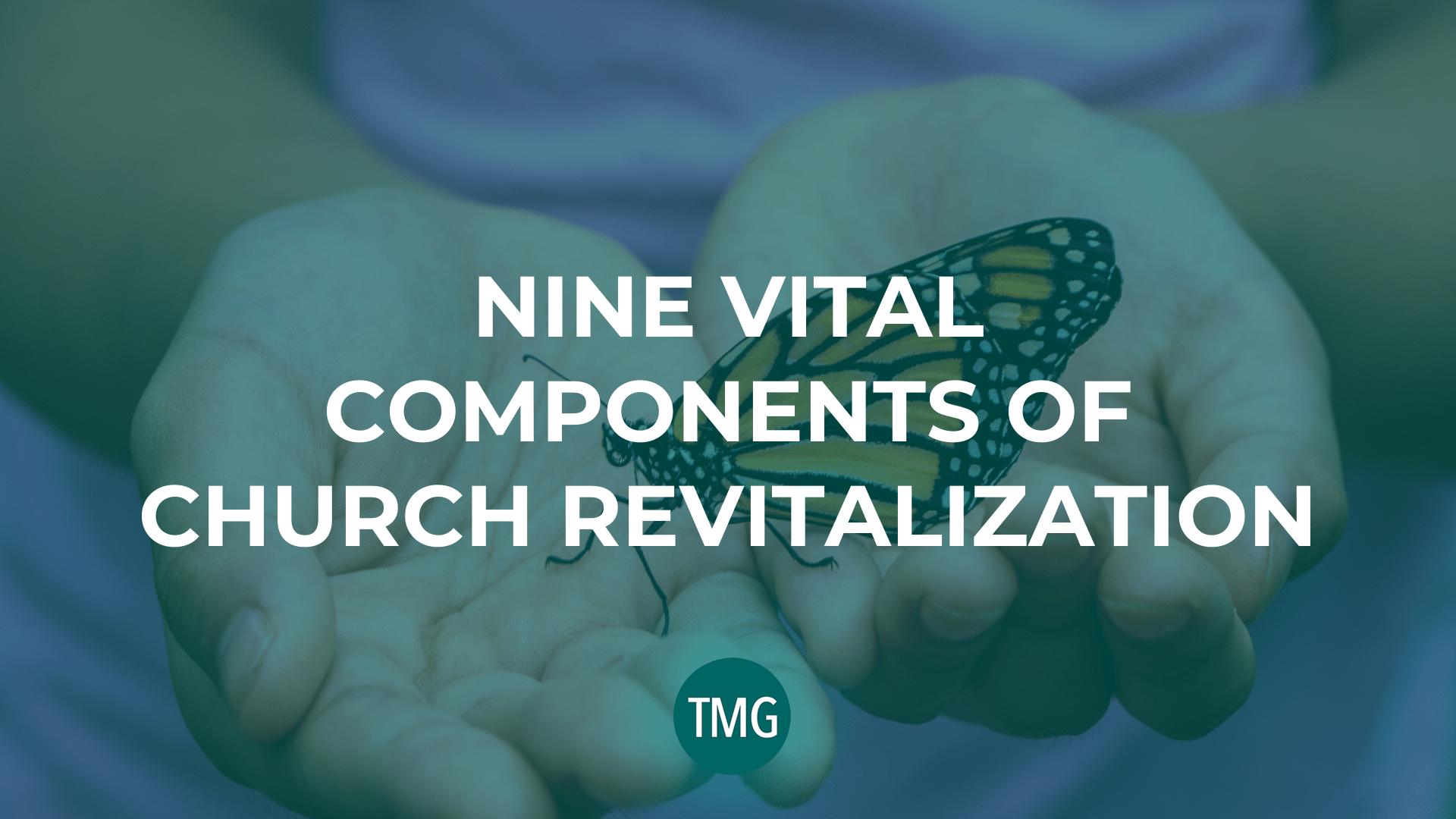 Nine-Vital-Components-of-Church-Revitalization-header-image