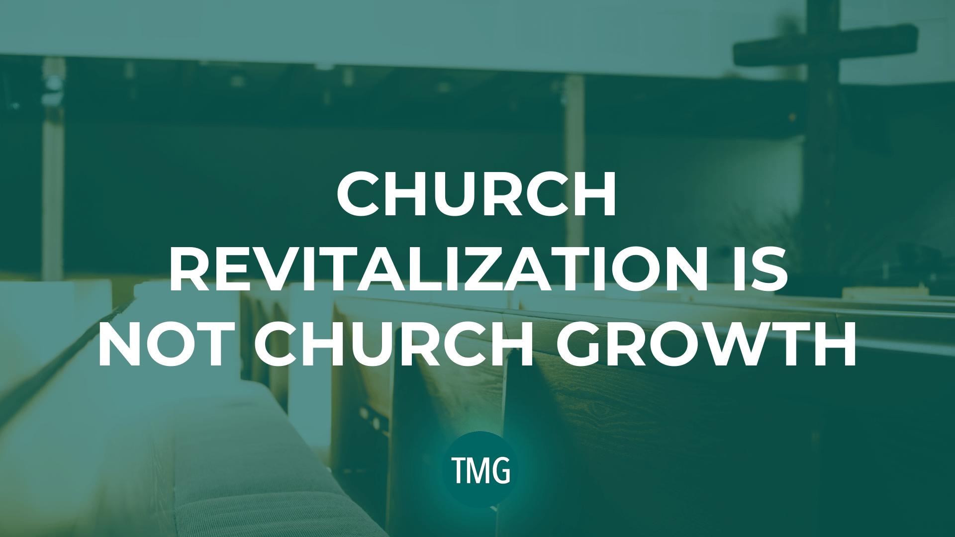 church-revitalization-is-not-church-growth-header-image