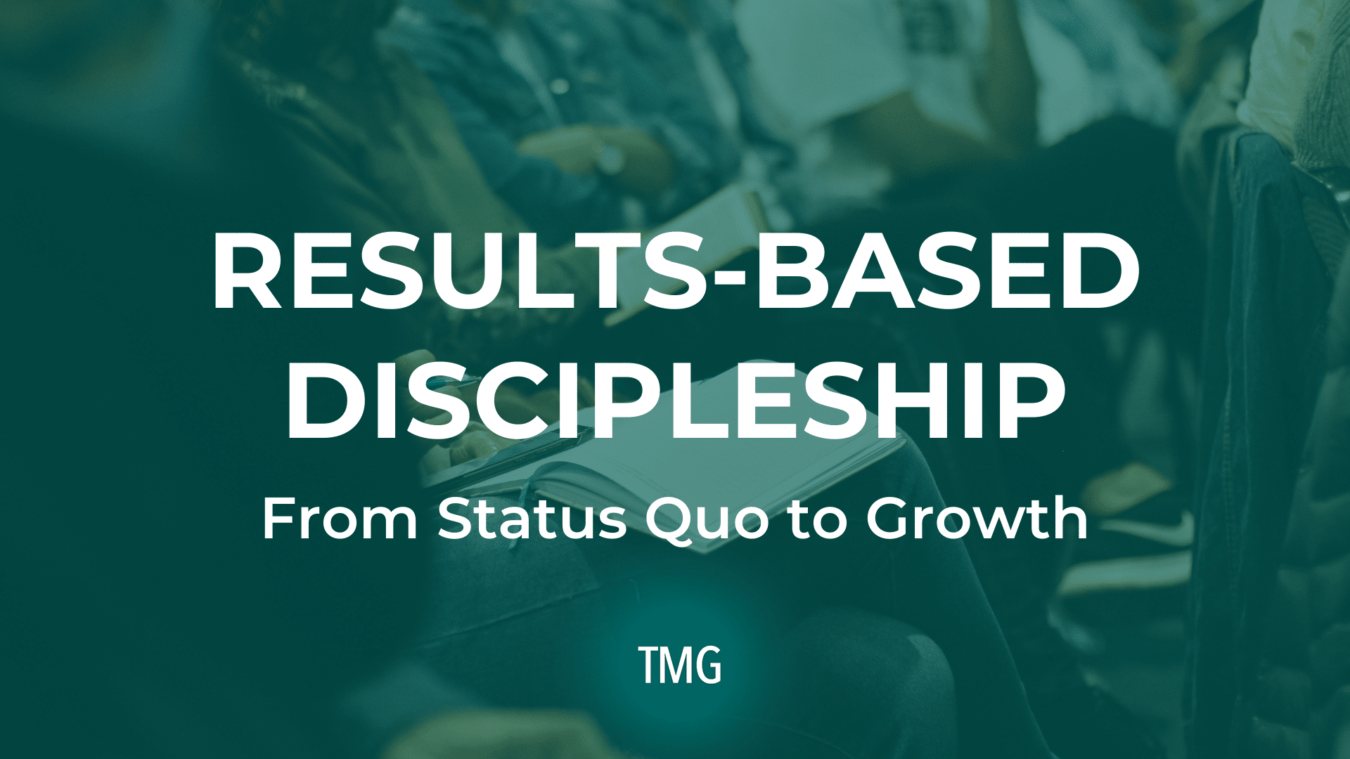 results-based-discipleship-from-status-quo-to-growth-podcast-header-image
