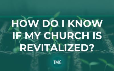 How Do I Know If My Church Is Revitalized?
