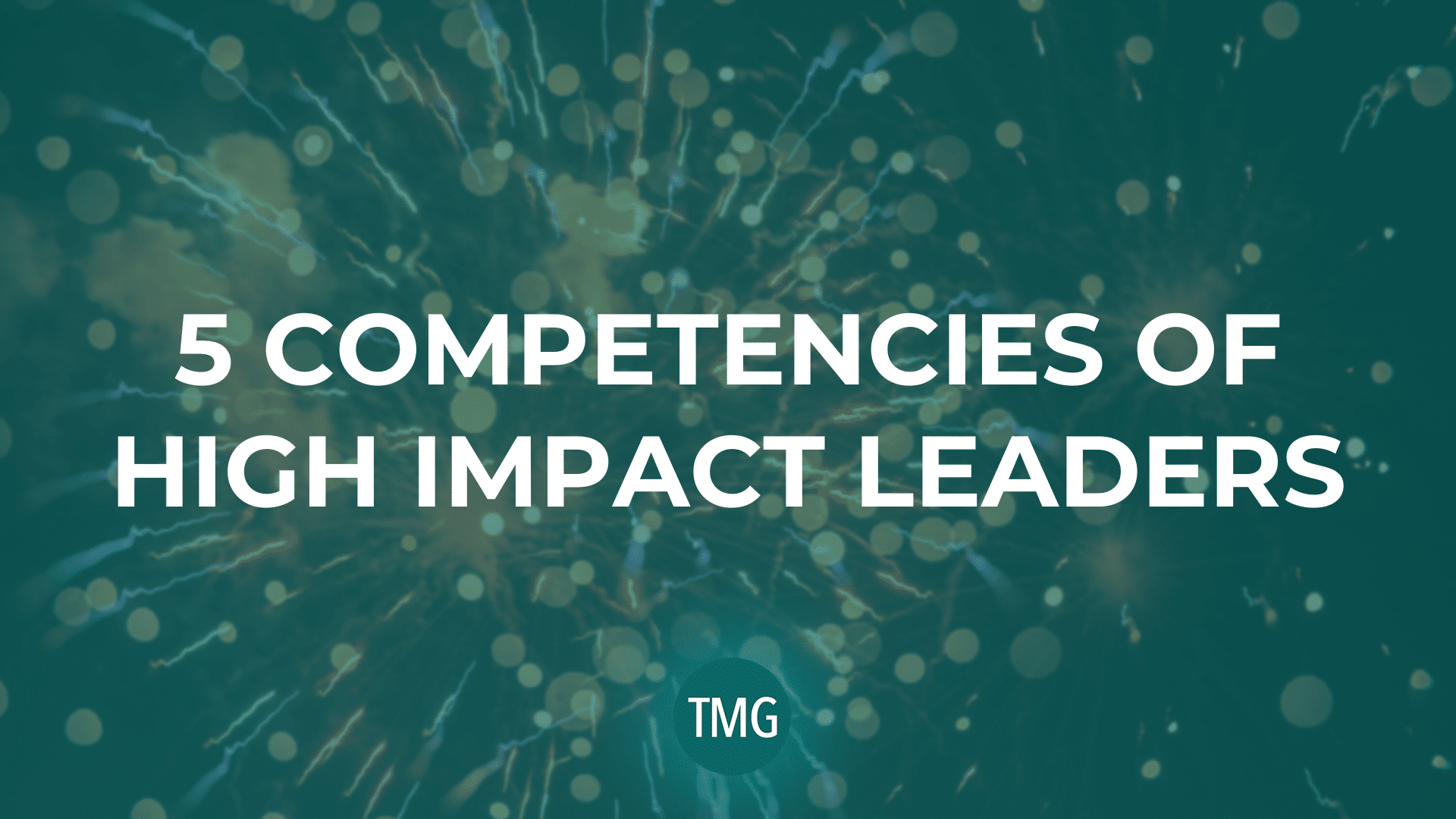 5-competencies-of-high-impact-leaders_the-malphurs-group_the-church-revitalization-podcast