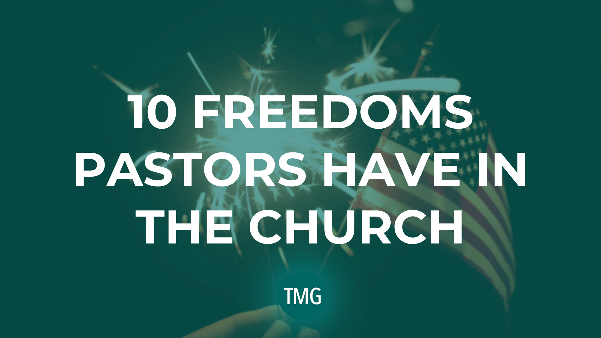 10-ten-freedoms-pastors-have-in-the-church-the-malphurs-group-the-church-revitalization-podcast