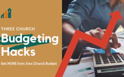 Three Budget Hacks to Grow Your Church