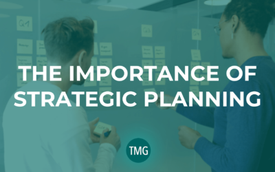 The Importance of Strategic Planning