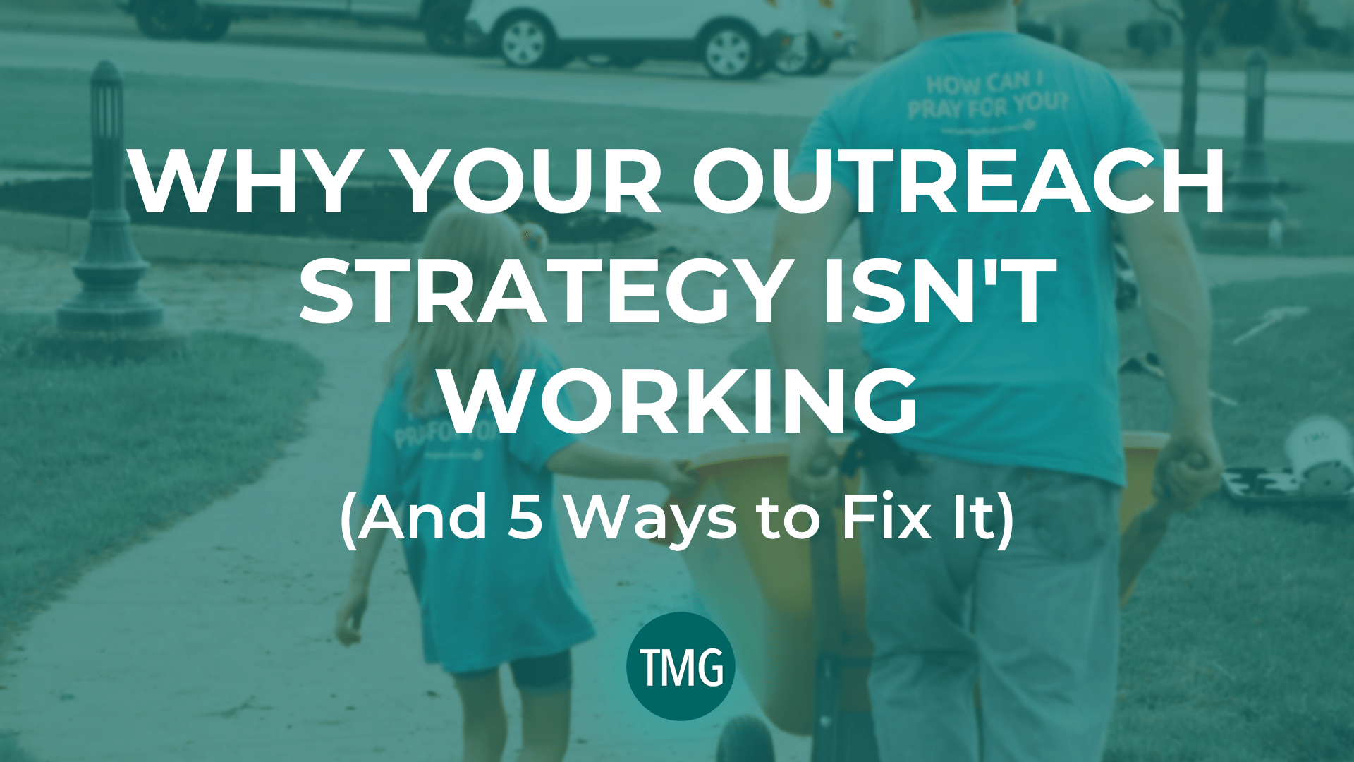 why-your-outreach-strategy-isnt-working-and-5-ways-to-fix-it