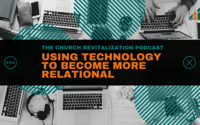 Using Technology to Become More Relational